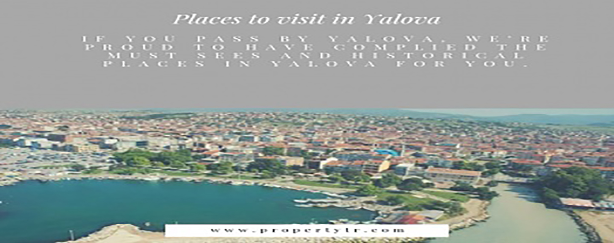Places to Visit in Yalova