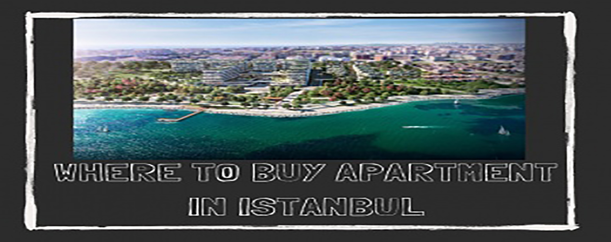 Where to Buy Investment Apartments in Istanbul