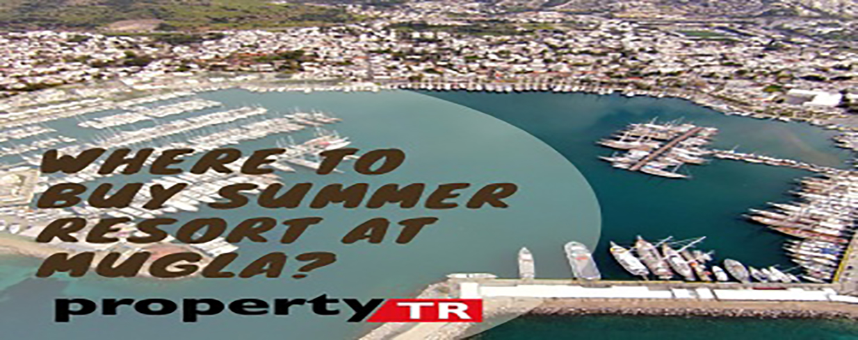 Where to buy summer resort at Muğla?