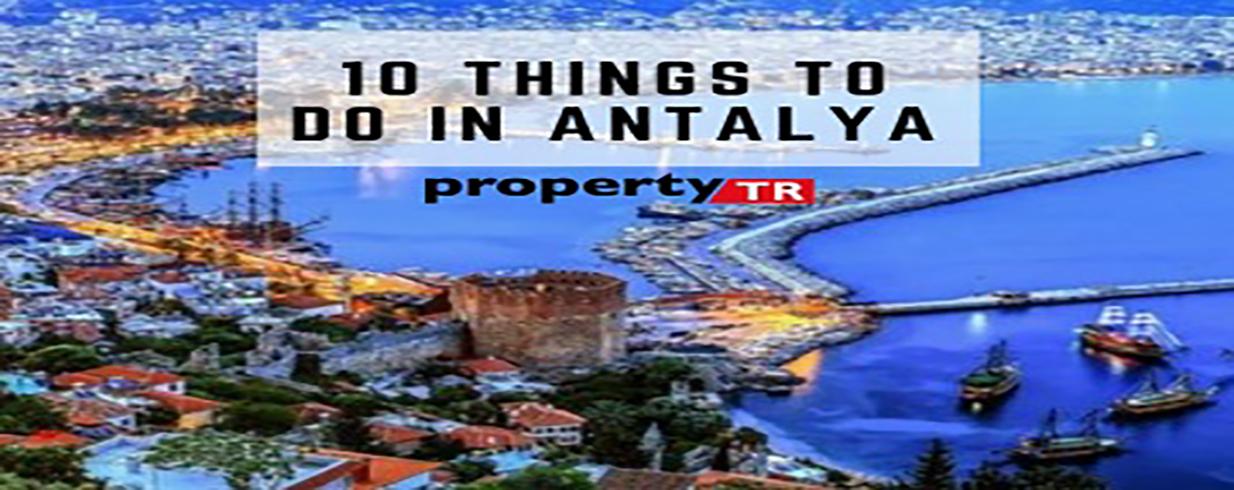 10 Things You Shoud Do in Antalya