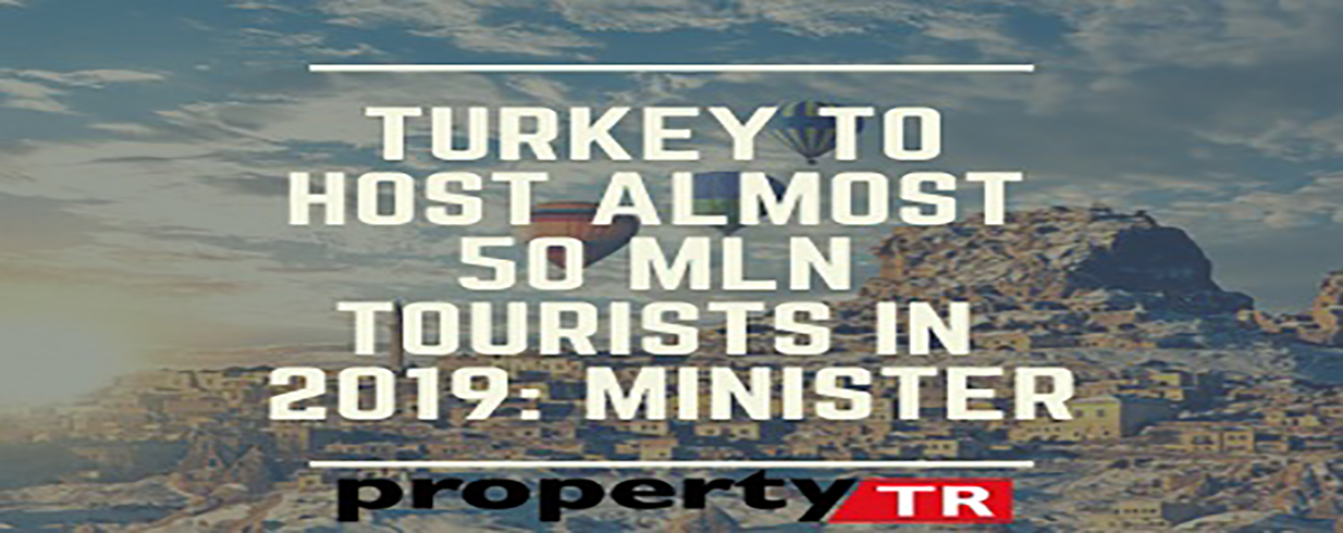 In 2019 Turkey to have right around 50 mln tourists: Minister