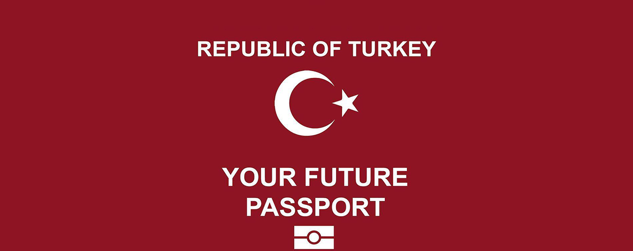 How to Get Turkish Passport by Investment?