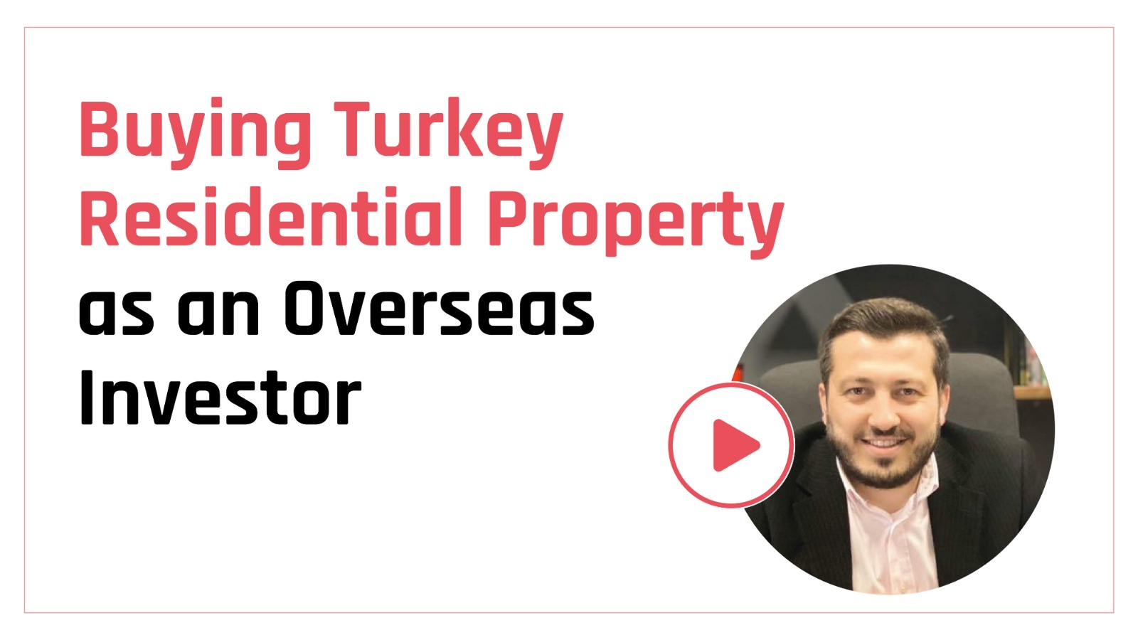 Buying Turkey Residential Property as an Overseas Investor