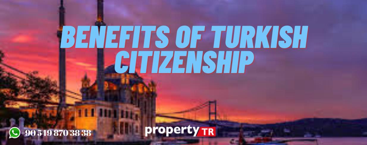 مزایا الجنسية التركية عن طريق الاستثمار العقاري