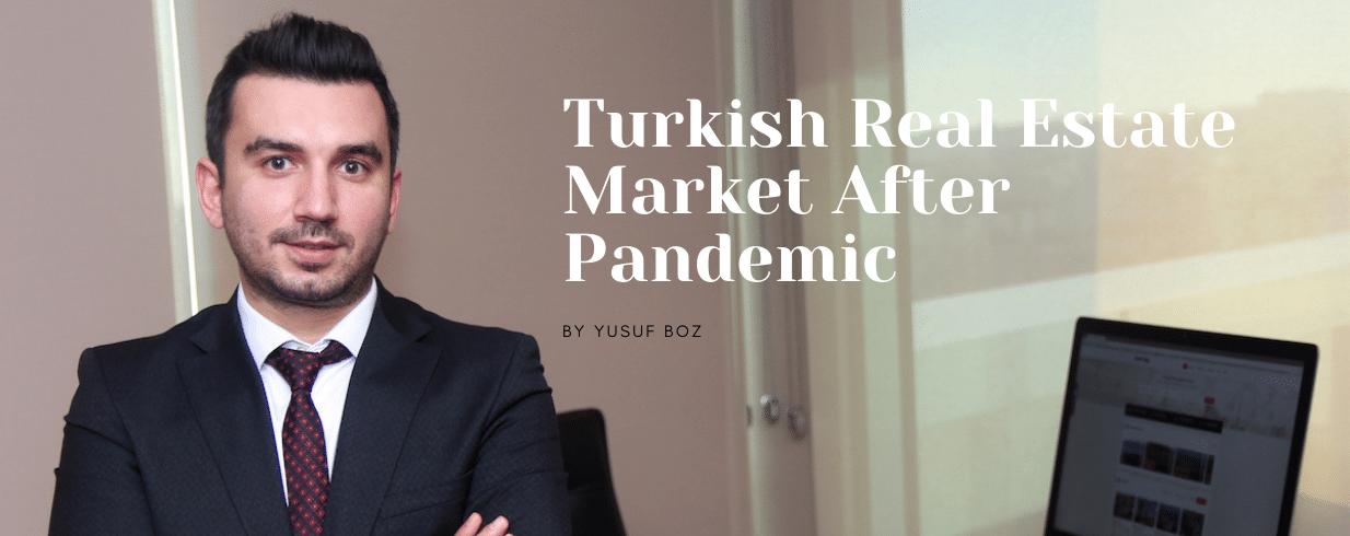 Turkish Real Estate Market After Pandemic